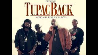 Tupac Back - Meek Mill feat Rick Ross (Blanx DUBSTEP REMIX)