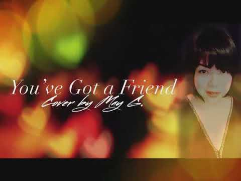 you've-got-a-friend-by-carole-king---(cover-by-may-g.)