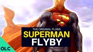 FLYBY: How J.J. Abrams Almost Killed Superman