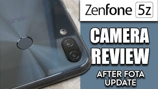 Zenfone 5Z Full Camera Review, Amazing Results After FOTA Update, Must Watch