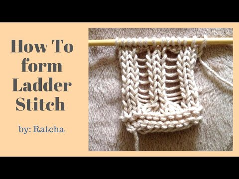 How To Knit And Form Ladder Stitches 2 Ladder Stitch Patterns