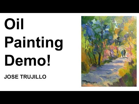 Oil Painting Demo! Pathway with Trees, Impressionistic Style, Artist JOSE TRUJILLO