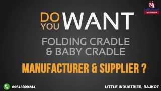 Folding Cradle & Baby Cradle By Little Industries, Rajkot