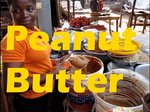 Peanut Butter Made by Locals in Togo West Africa