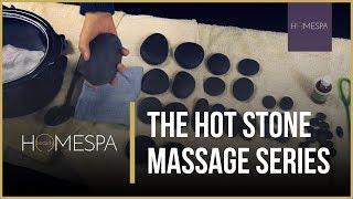 Hot Stones Massage Techniques [Unintentional ASMR] - Complete Massage Series