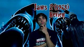 Video P.M.R.Bonez88's Summer Horror Movie Review: Jaws 2 (1978) download MP3, 3GP, MP4, WEBM, AVI, FLV Desember 2017