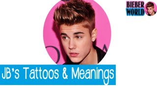 Justin Bieber Tattoos and Meanings