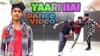 Yaari Haii ) Tony kakkar song) dance chrography ( Roni dancer ) full masti video dance story video )
