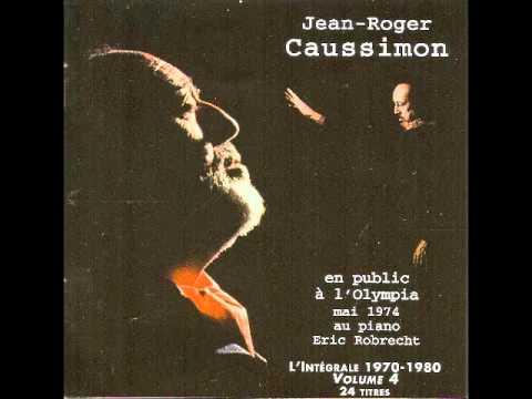 Le Temps du Tango JeanRoger Caussimon  Léo Ferré : JeanRoger Caussimonwmv