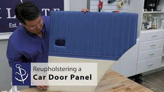Reupholstering a Vintage Car Door Panel