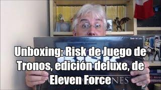 Unboxing: Risk de Juego de Tronos, edición deluxe, de Eleven Force