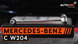 How to change rear anti roll bar link Mercedes-Benz C W204 TUTORIAL | AUTODOC