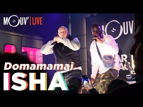 Youtube: ISHA:«Domamamai» (Live @Tarmac) #FMRS