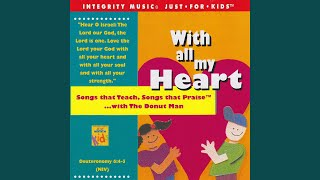 Provided to by absolute marketing international ltd daniel and the lions · donut man with all my heart ℗ 2002 integrity music released on: 2002-0...