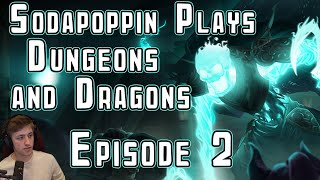 Sodapoppin plays D&D with friends | Episode 2