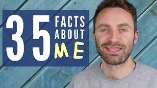 35 Facts About Me | Teacher Tom