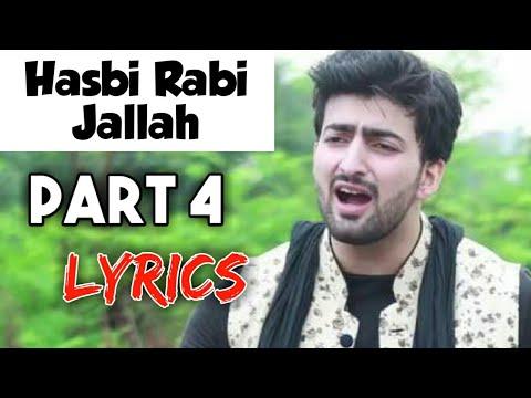 Hasbi Rabbi Jallallah Part 4 Lyrics Ramzan Naat Danish Dawar Best Naat 2018 Youtube