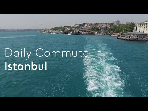 Turkey.Home - Daily Commute in Istanbul