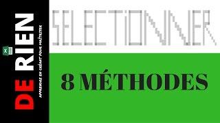8 méthodes pour sélectionner dans excel | Tutoriel Excel - DE RIEN