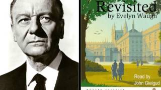John Gielgud reads Brideshead Revisited by Evelyn Waugh - Audiobook