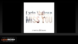 Carlo Mathaye - Miss You (Original Mix)