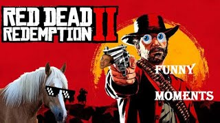FUNNY MOMENTS Red Dead Redemption 2