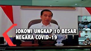 Jokowi Ungkap 10 Besar Negara dengan Kasus Corona Tertinggi di Dunia