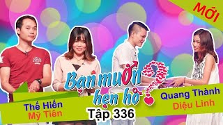 WANNA DATE| EP 336 UNCUT| The Hien - My Tien | Quang Thanh - Dieu Linh | 101217 💚