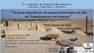 A Nova Experiência do Espaço Doméstico na Vila de Trabalhadores em Amarna - Thais Rocha da Silva