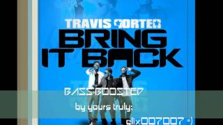 Travis Porter Bring It Back Bass Boosted 100 Crisp And Bass Heavy