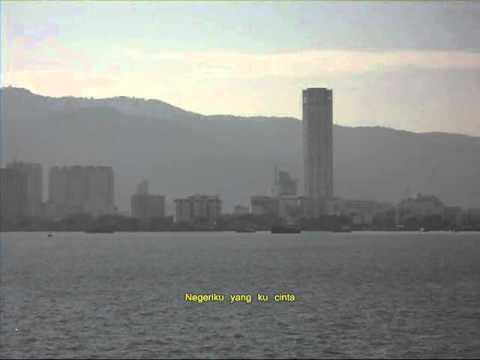 Untuk Negeri Kita Lagu Negeri Pulau Pinang Youtube
