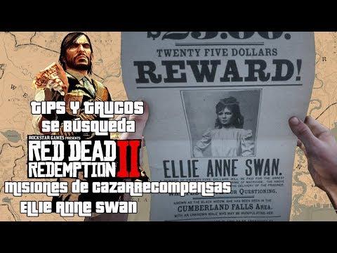 Red Dead Redemption II | Tips & Trucos | Misiones de Cazarrecompensas | Ellie Anne Swan