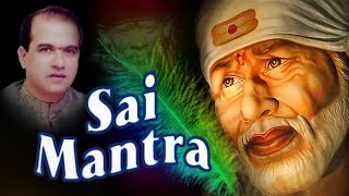Sai Mantra - Om Sai Namo Namah by Suresh Wadkar | Sai Bhakti
