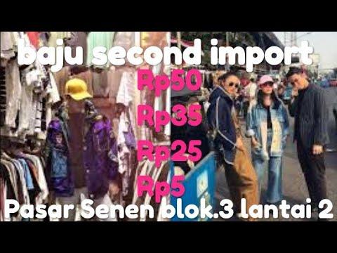 Baju Second Import Pasar Senen Blok.3 Lantai.2