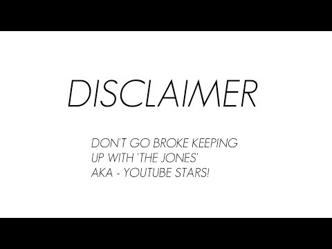 DON'T GO BROKE KEEPING UP WITH YOUTUBE STARS!!!! - DISCLAIMER!!!!