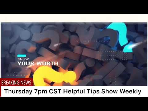 Helpful Tips Live Daily And Q and A.  Tuesday and Thursday Show 7pm CST