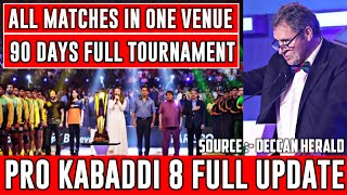 Pro Kabaddi Season 8 Big Updates 90 Days Full Schedule , Venues And Many More || Sports Academy ||