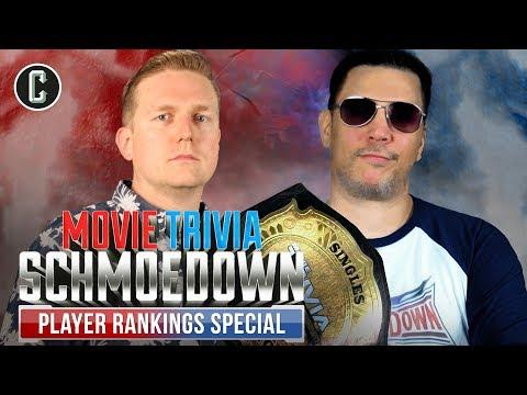 Player Rankings Special - Movie Trivia Schmoedown