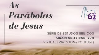 """Estudo Bíblico - Tema: """"A Parábola do Fermento"""""""