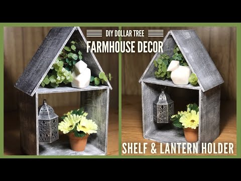 DIY Dollar Tree House Shaped Shelf & Lantern Holder - Farmhouse Rustic Room Decor