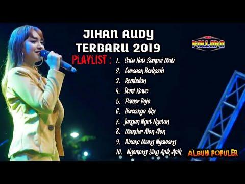 Jihan Audy Album Terbaru 2019  New Pallapa + Lirik