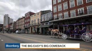 Big Easy's Comeback 10 Years After Hurricane Katrina