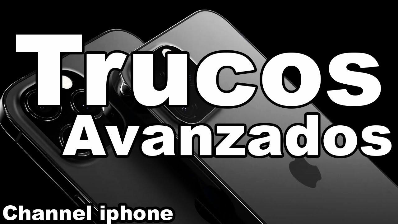 Top 10 Trucos Avanzados iPhone 12 y iPhone 12 pro max Trucos iOS 14 Trucos iOS 15