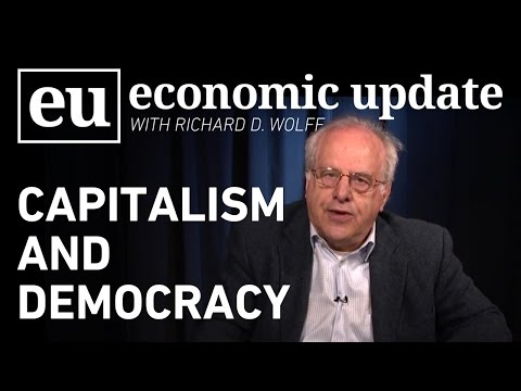 Economic Update: Capitalism and Democracy