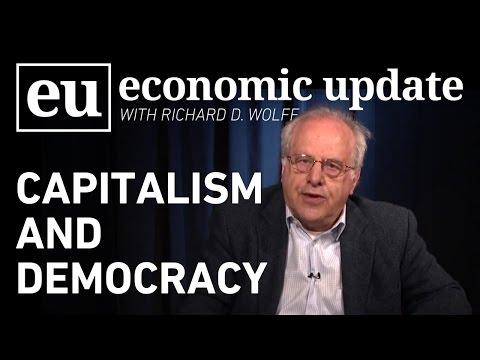Economic Update: Capitalism and Democracy
