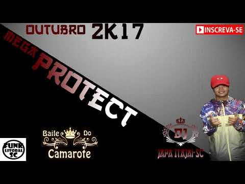 ?»MEGA PROTECT OUTUBRO 2K17 (Dj Japa de Itajai SC)«?