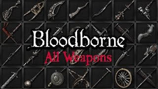 Every Trick Weapon moveset showcase in Bloodborne(+DLC).