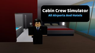 Roblox Cabin Crew Simulator | All Airports and Hotels