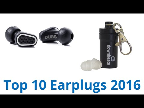 10 Best Earplugs 2016