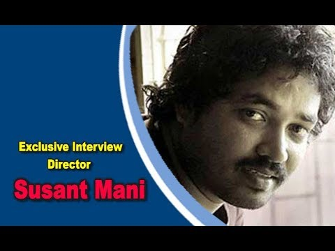 Exclusive Interview With Ollywood Director Sushant Mani